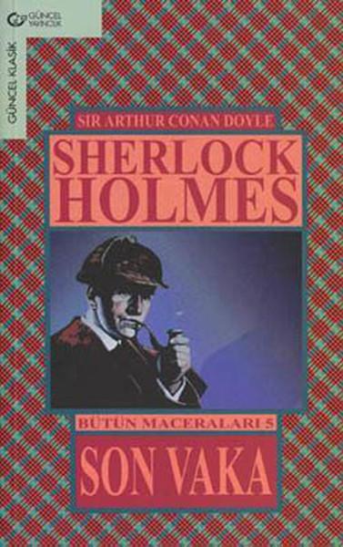 Son Vaka/Sherlock Holmes Bütün Maceraları 5.pdf