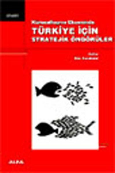 Türkiye İçin Stratejik Öngörüler.pdf