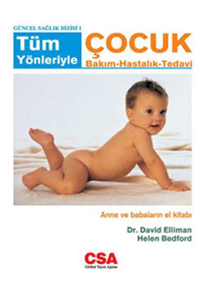 Tüm Yönleriyle Çocuk Bakım - Hastalık - Tedavi.pdf