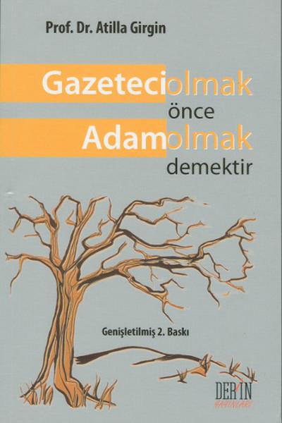 Gazeteci Olmak Önce Adam Olmak Demektir.pdf