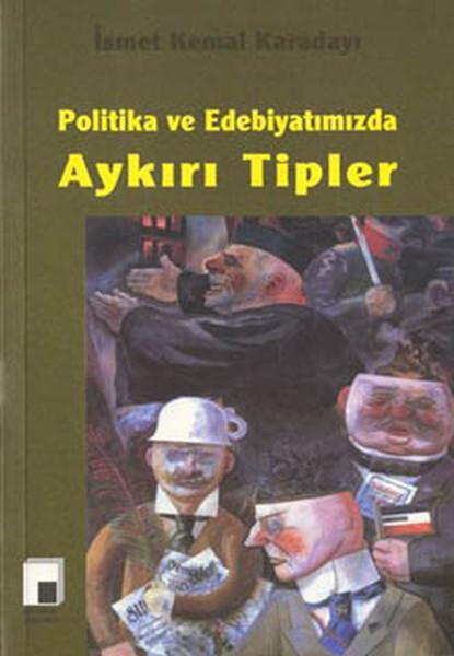 Politika ve Edebiyatımızda Aykırı Tipler.pdf