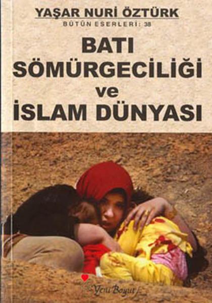 Batı Sömürgeciliği ve İslam Dünyası.pdf