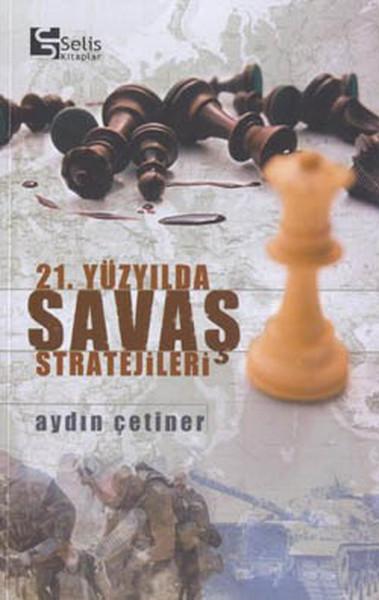 21.Yüzyılda Savaş Stratejileri.pdf