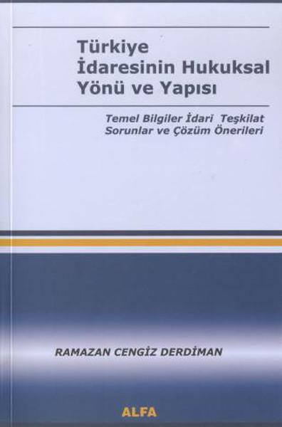 Türkiye İdaresinin Hukuksal Yönü ve Yapısı.pdf