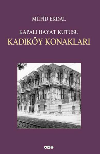 Kapalı Hayat Kutusu:Kadıköy Konakları.pdf