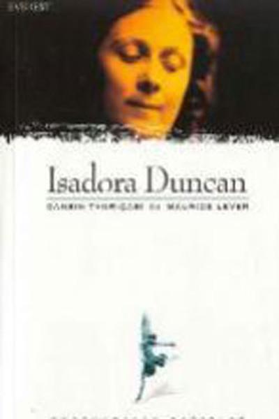 Isadora Duncan-Dansın Tanrıçası