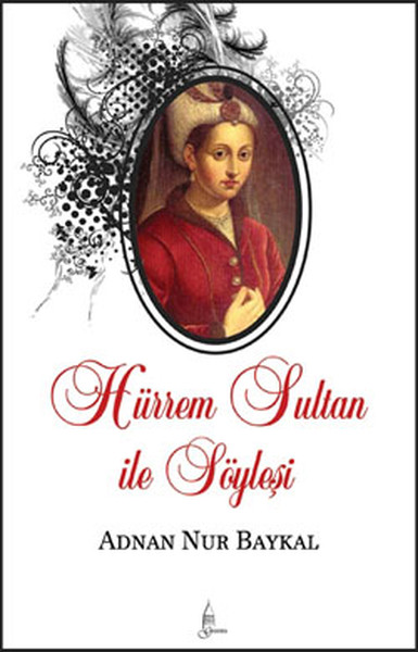 Hürrem Sultan ile Söyleşi.pdf