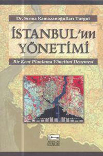 İstanbul`un Yönetimi