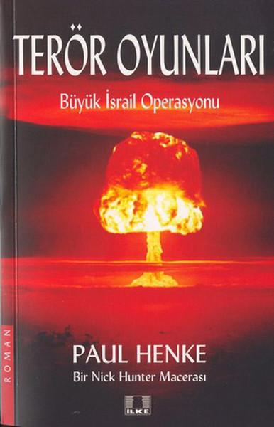 Terör Oyunları-Büyük İsrail Operasyonu