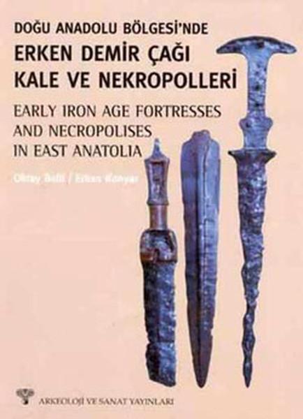 Doğu Anadoluda Erken Demirçağı Kale ve Nekropolleri.pdf
