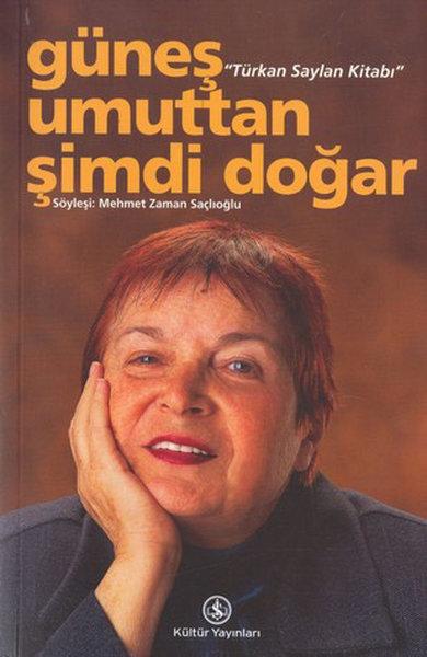 Güneş Umuttan Şimdi Doğar - Türkan Saylan Kitabı.pdf