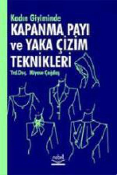 Kadın Giyimde Kapanma Payı ve Yaka Çizim Teknikleri.pdf