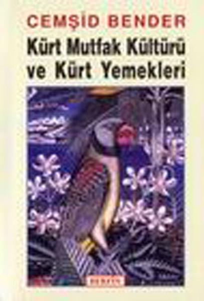 Kürt Mutfak Kültürü ve Kürt Yemekleri