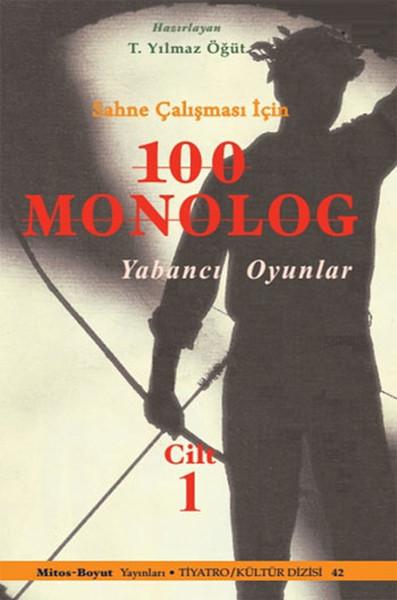 Sahne Çalışması İçin 100 Monolog Cilt 1