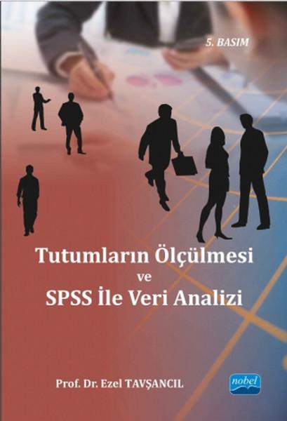 Tutumların Ölçülmesiyle SPSS ile Veri Analizi
