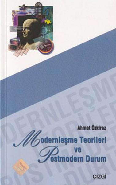 Modernleşme Teorileri ve Postmodern Durum.pdf