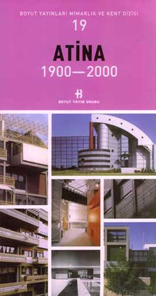 Atina 1900-2000 Mimarlık ve Kent Dizisi 19.pdf
