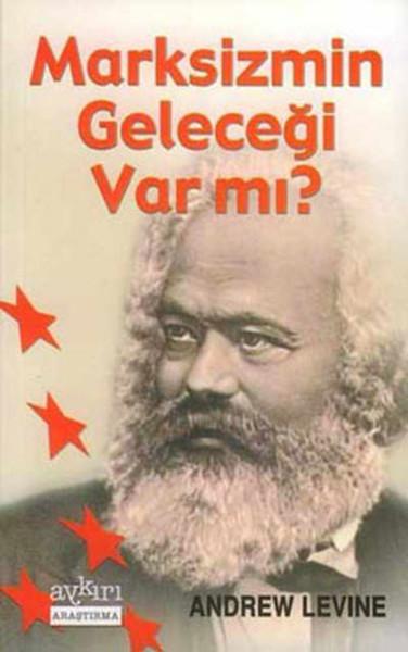 Marksizmin Geleceği Var mı?.pdf