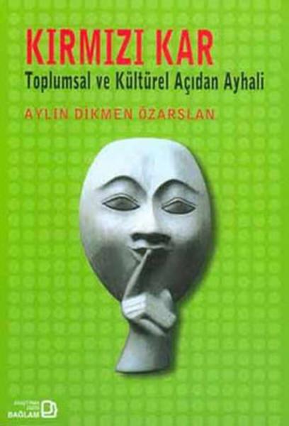 Kırmızı Kar:Toplumsal ve Kültürel Açıdan Ayhali.pdf