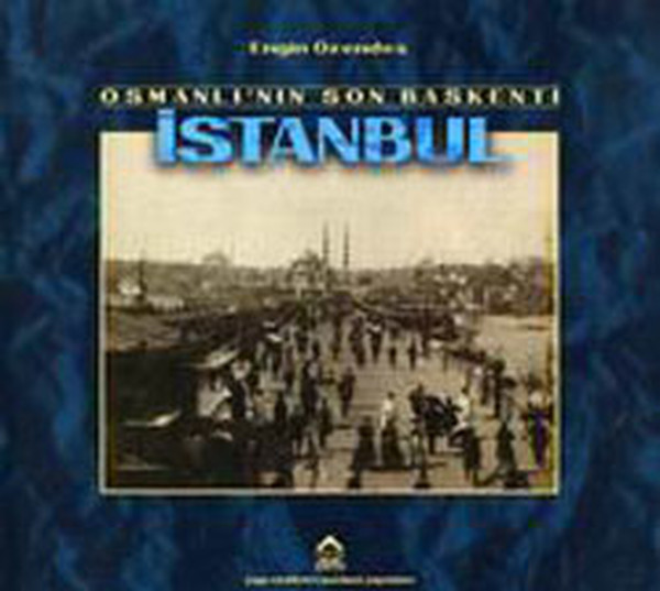 Osmanlının Son Başkenti İstanbul.pdf