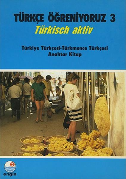 Türkçe Öğreniyoruz 3 Türkçe - Türkmence Anahtar Kitap.pdf