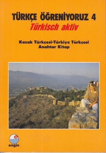 Türkçe Öğreniyoruz 4-Kazak Türkçesi-Türkçe Anahtar Kitap.pdf