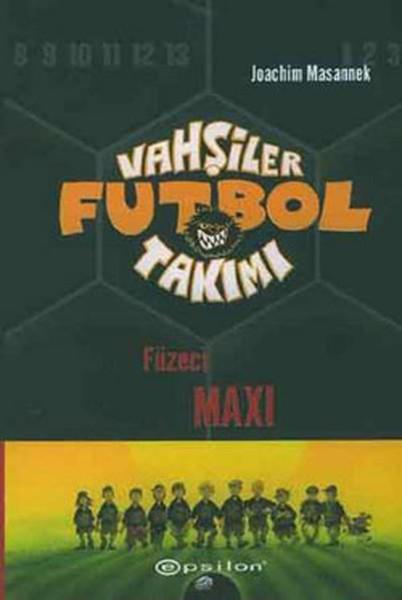 Vahşiler Futbol Takımı 7-Füzeci Maxi.pdf