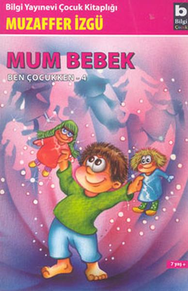 Ben Çocukken 4-Mum Bebek.pdf
