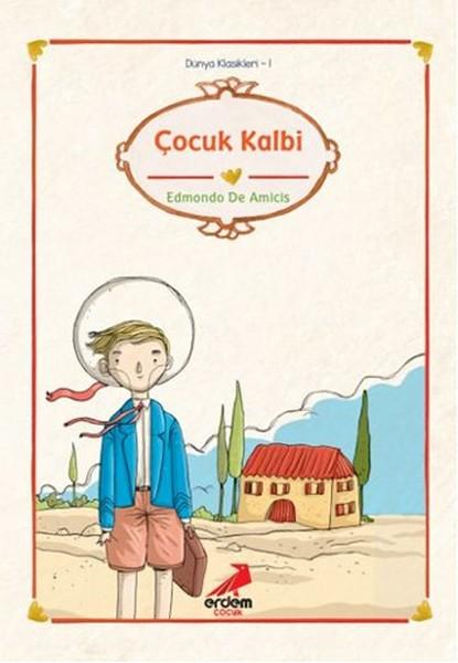Dünya Çocuk Klasikleri - Çocuk Kalbi.pdf