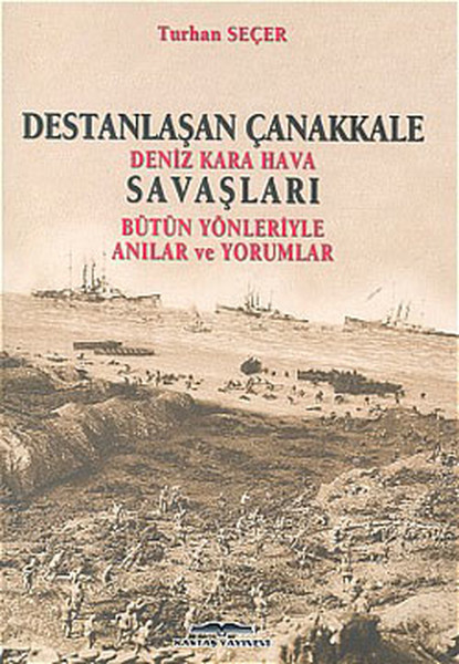 Destanlaşan Çanakkale-Kara Hava Deniz Savaşları.pdf