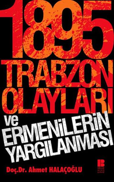 1895 Trabzon Olayları ve Ermenilerin Yargılanması.pdf