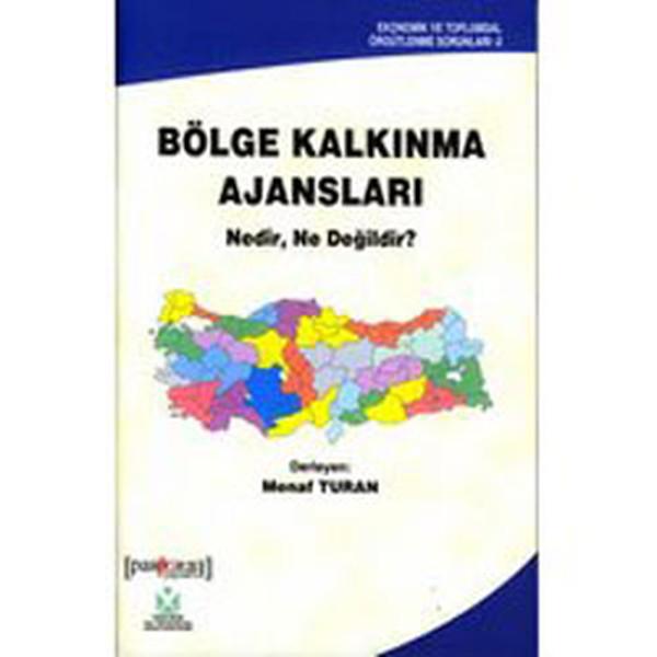 Bölge Kalkınma Ajansları Nedir, Ne.pdf