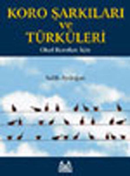 Koro Şarkıları ve Türküleri-Okul Koroları İçin.pdf