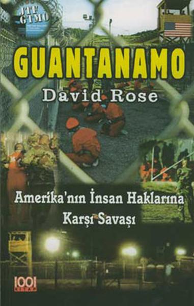 Guantanamo-Amerikanın İnsan Haklarına Karşı Savaşı.pdf