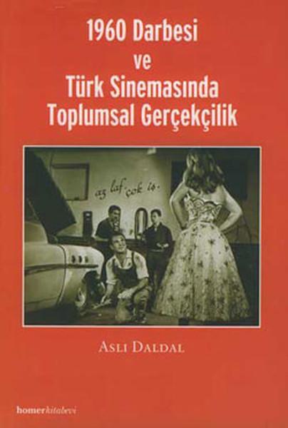 1960 Darbesi ve Türk Sinemasında Toplumsal Gerçekçilik.pdf