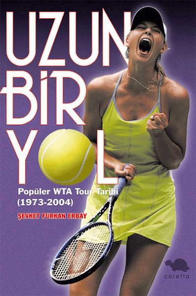Uzun Bir Yol-Popüler WTA Tour Tarihi (1973-2004).pdf
