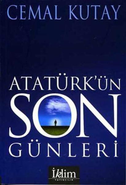 Atatürkün Son Günleri.pdf