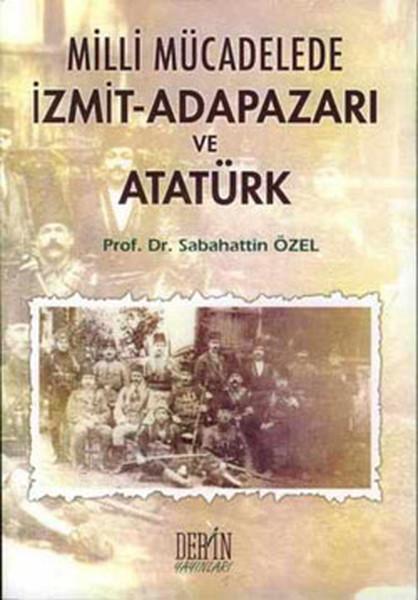 Milli Mücadele İzmit-Adapazarı ve Atatürk.pdf