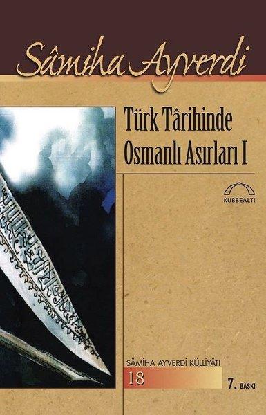 Türk Tarihinde Osmanlı Asırları 1- 2 Cilt