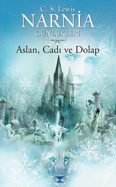Narnia Günlükleri 2 - Aslan Cadı ve Dolap , C. S. Lewis - Fiyatı & Satın Al | idefix