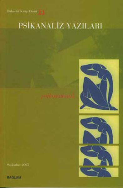 Psikanaliz Yazıları 11 - Psikosomatik.pdf