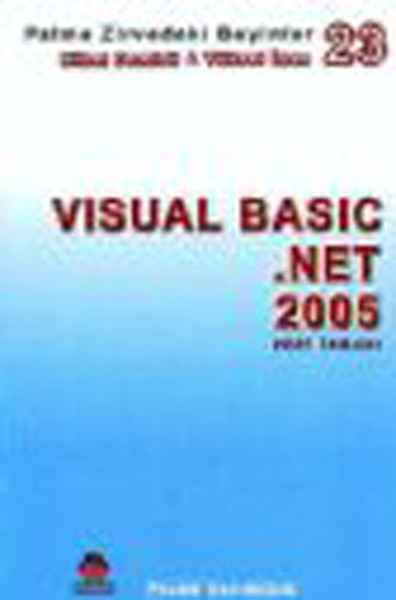 Zirvedeki Beyinler 23 - Visual Basic.Net 2005 Veri Tabanı.pdf