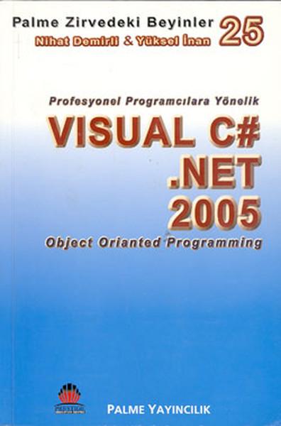 Zirvedeki Beyinler 25 - Visual C#.Net 2005 (Object Orianted Programming).pdf
