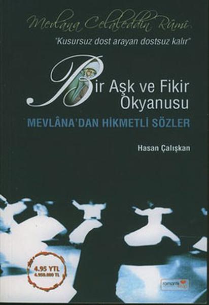 Bir Aşk ve Fikir Okyanusu Mevlanadan Hikmetli Sözler.pdf