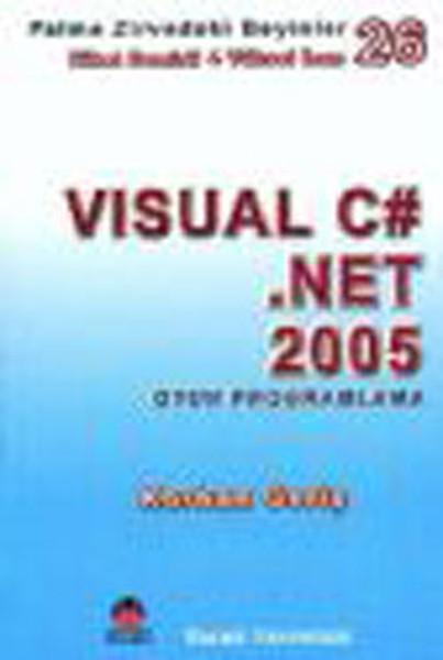 Visual C#.Net 2005 - Zirvedeki Beyinler 16.pdf