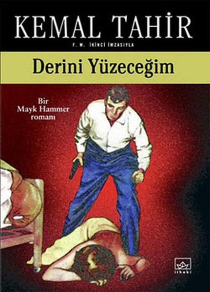 Derini Yüzeceğim-Bir Mayk Hammer Romanı.pdf