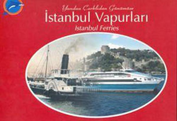 Yandan Çarklıdan Günümüze İstanbul Vapurları.pdf