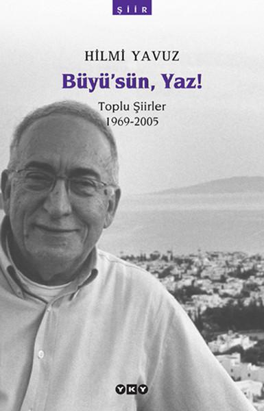 Büyüsün Yaz! - Toplu Şiirler (1969-2005).pdf