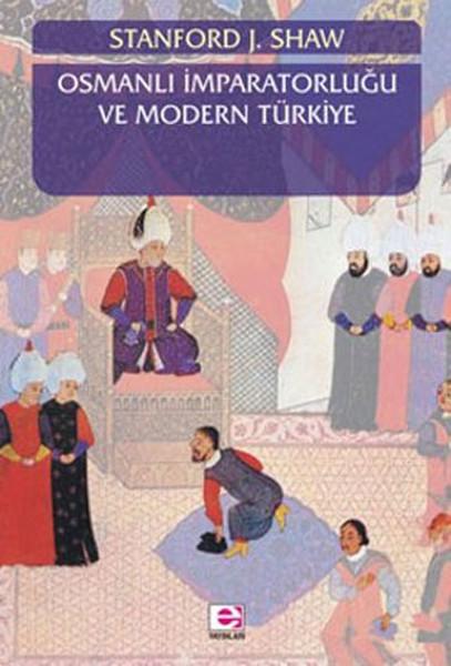 Osmanlı  İmparatorluğu ve Modern Türkiye Cilt 1.pdf