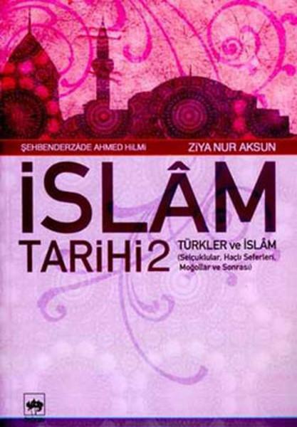 İslam Tarihi 2-Türkler ve İslam